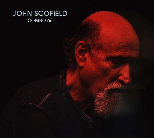 John Scofield<br/>Combo 66<br/>Verve, 2018