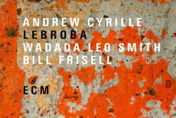 Andrew Cyrille<br/>Lebroba<br/>ECM, 2018