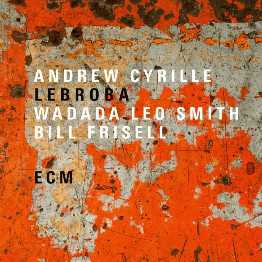 Andrew Cyrille<br/>Lebroba<br/>ECM, 2018