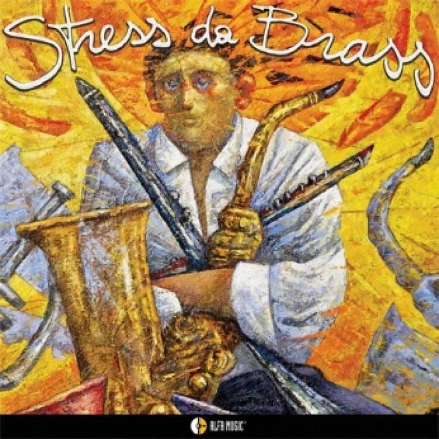 Stress da brass<br/>Stress da brass<br/>AlfaMusic, 2018