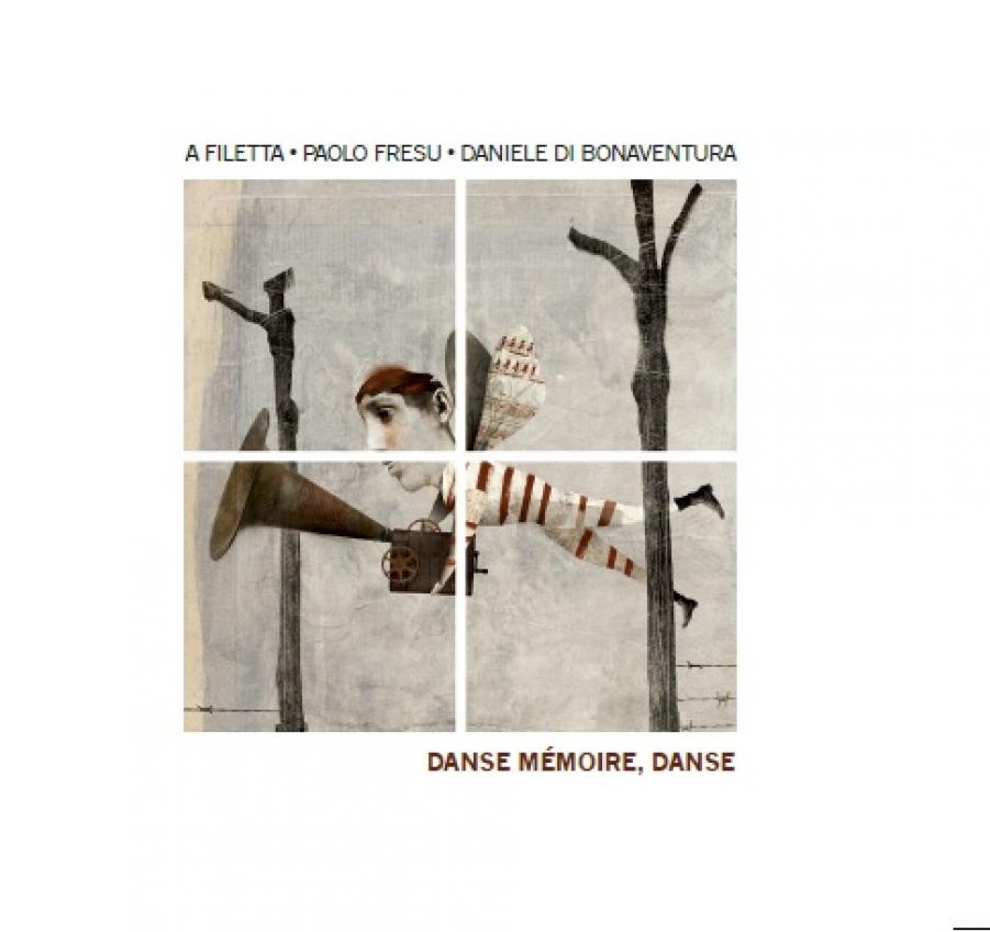 A Filetta, Fresu, Di Bonaventura<br/>Danse Mémoire Danse<br/>Tǔk Music, 2018