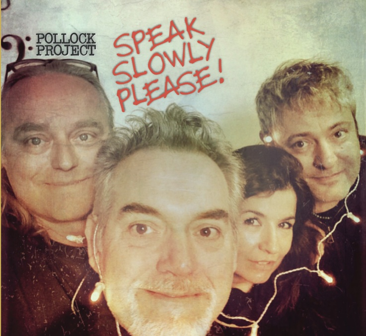 Speak Slowly Please - CD COVER Pollock Project