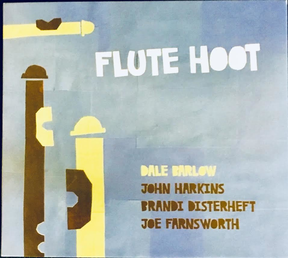 Dale Barlow<br/>Flute Hoot<br/>Auto, 2018