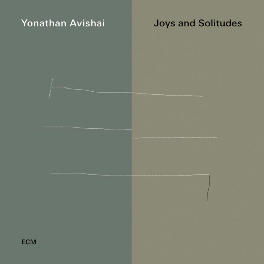 Yonathan Avishai<br/>Joys And Solitudes<br/>ECM, 2019