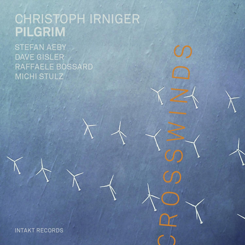 Christoph Irniger<br/>Crosswinds<br/>Intakt, 2019