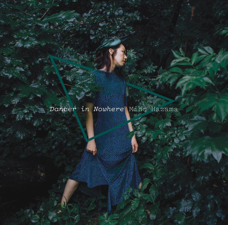 Miho Hazama<br/>Dancer In Nowhere<br/>Sunnyside, 2019