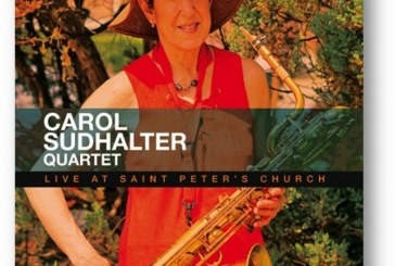 Carol Sudhalter Quartet<br/>Live At Saint Peter's Church<br/>AlfaMusic, 2019