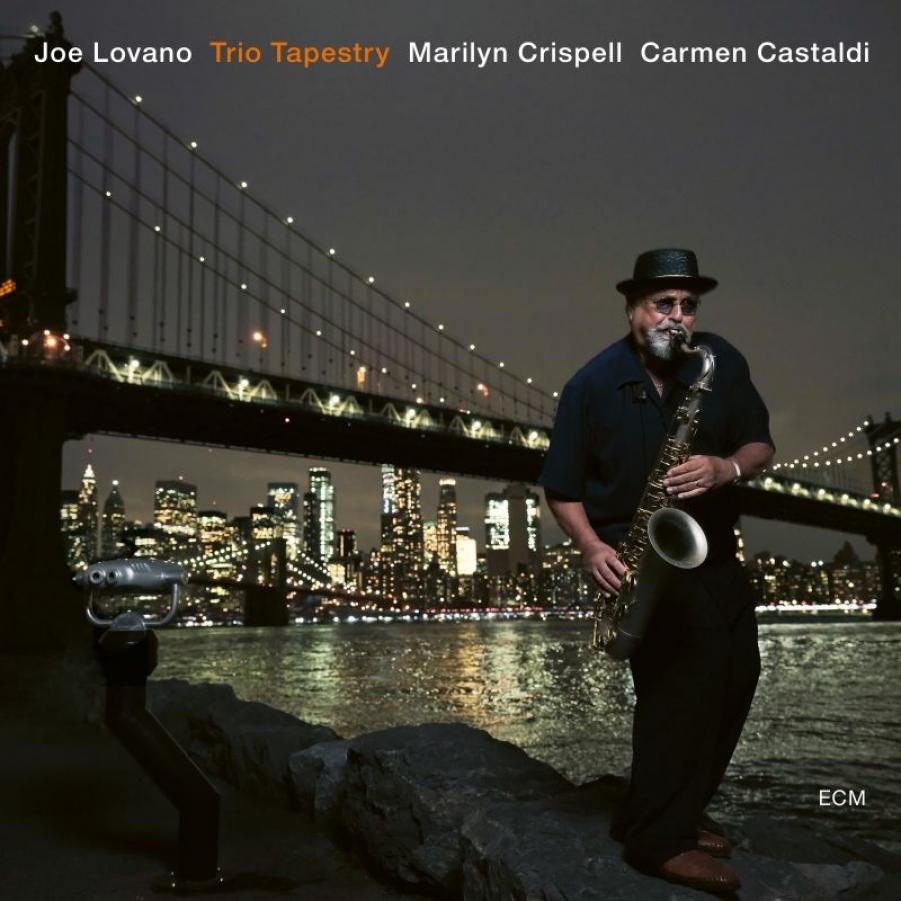 Joe Lovano<br/> Trio Tapestry <br/>ECM, 2019