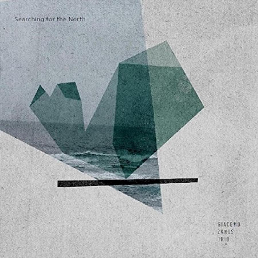 Giacomo Zanus Trio<br/>Searching For The North<br/>Auto, 2018