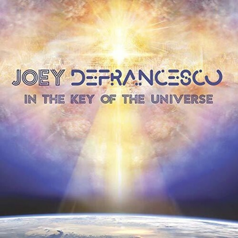 Joey DeFrancesco <br/> In The Key Of The Universe <br/> Mack Avenue, 2019