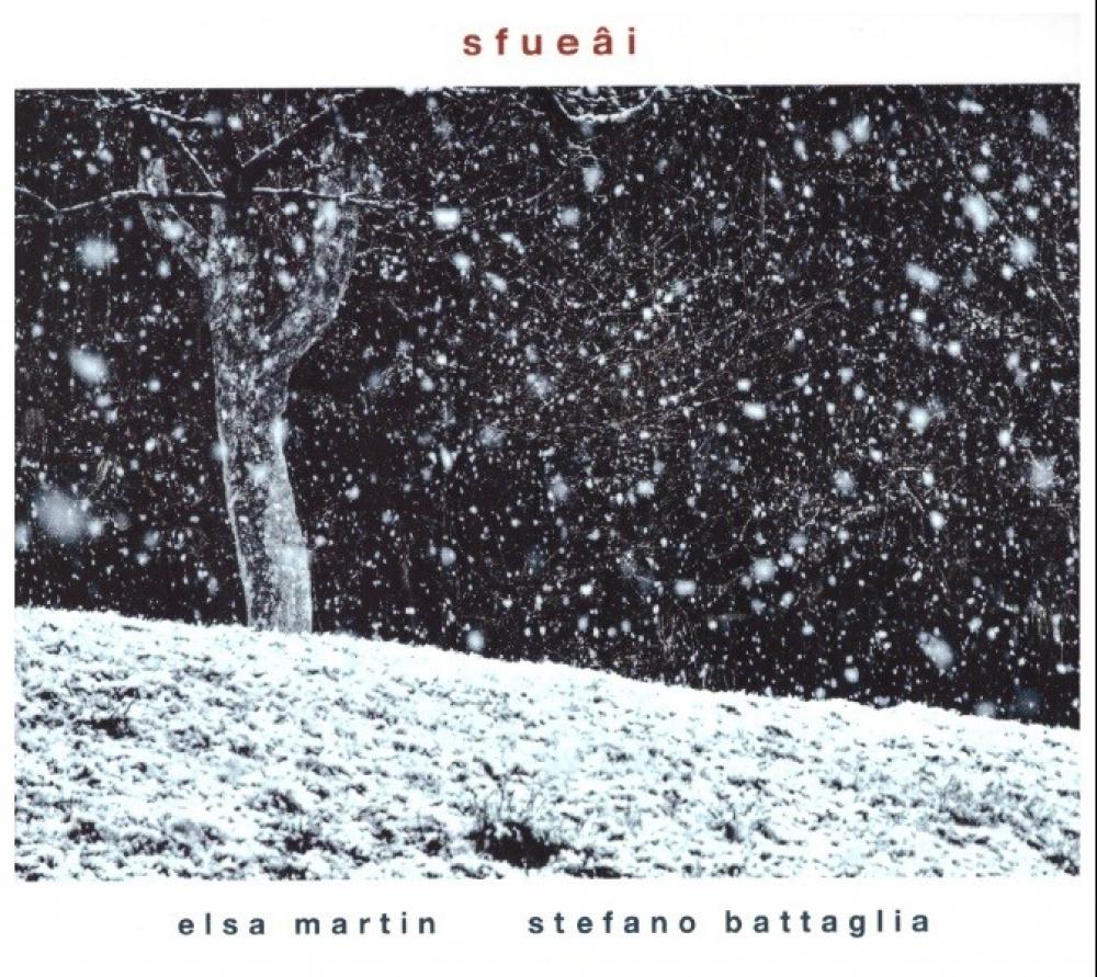Elsa Martin, Stefano Battaglia<br/>Sfueâi <br/>Artesuono, 2019