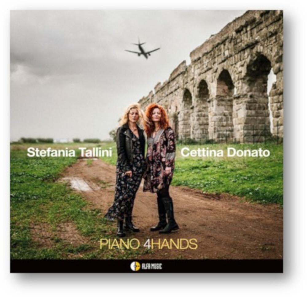 Stefania Tallini, Cettina Donato <br/> Piano 4 Hands <br/>AlfaMusic, 2019