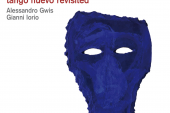 Javier Girotto Trio <br/> Tango Nuevo Revisited <br/> ACT, 2019