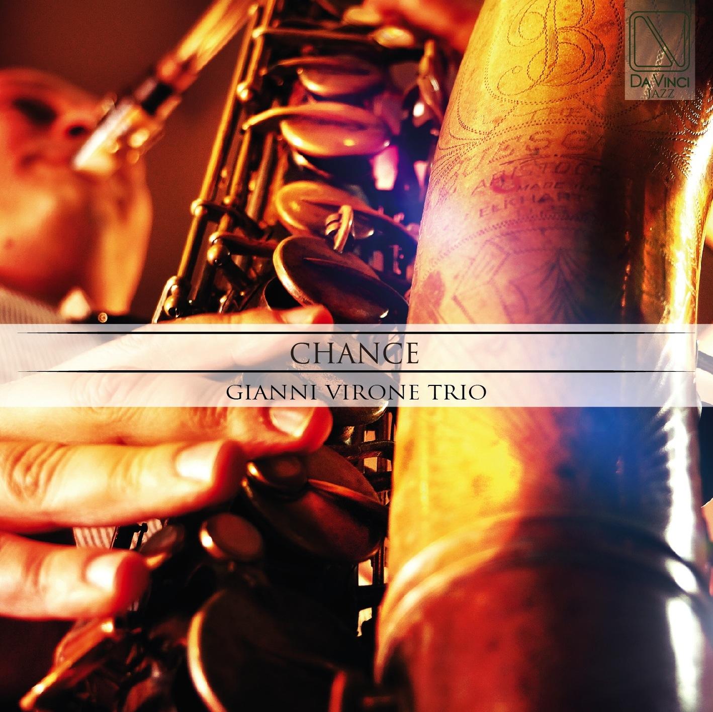 Gianni Virone Trio <br/> Chance <br/> Da Vinci, 2019