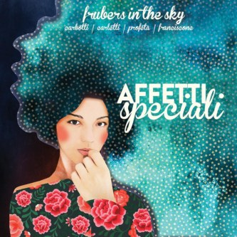 Frubers In The Sky <br/> Affetti Speciali <br/> Emme Record Label