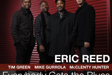 Eric Reed <br/> Everybody Gets the Blues <br/> Smoke Sessions, 2019