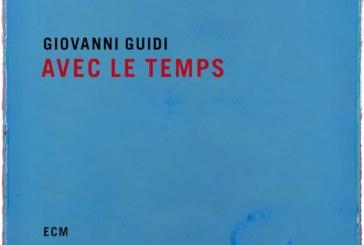 Giovanni Guidi <br/> Avec le Temps<br/> ECM, 2019
