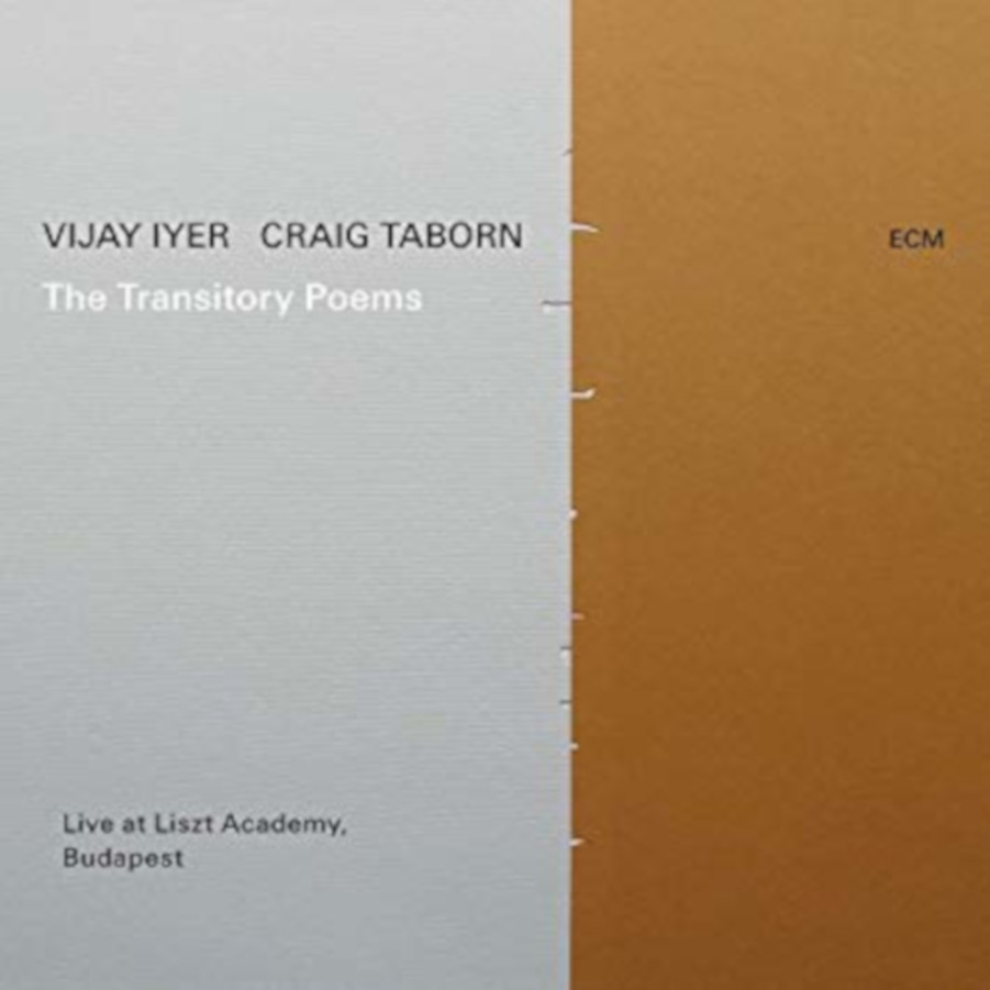 Vijay  Iyer and Craig Taborn <br/> The  Transitory Poems <br/> ECM, 2019