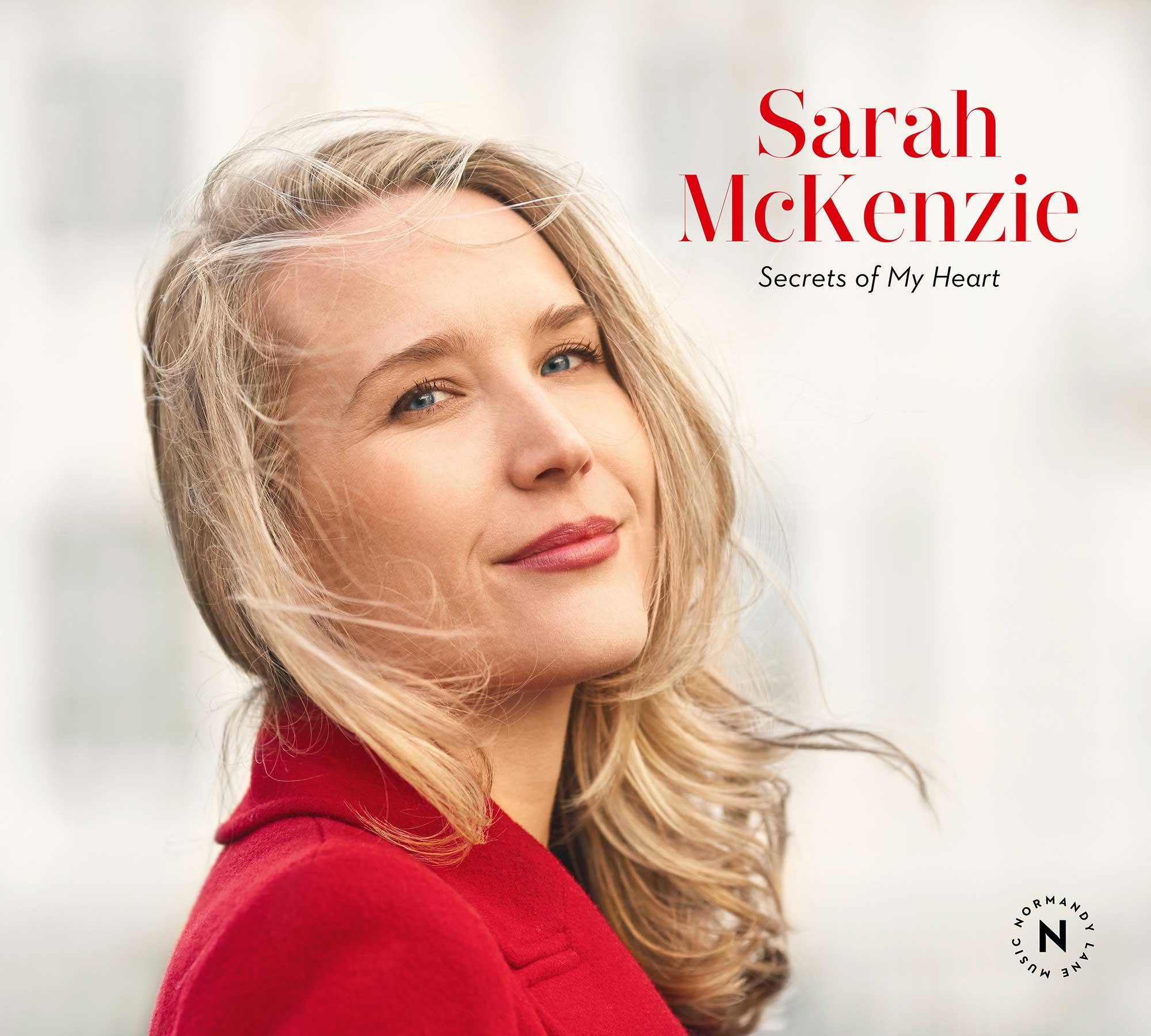Sarah McKenzie <br/> Secrets of My Heart <br/> Normandy Lane, 2019