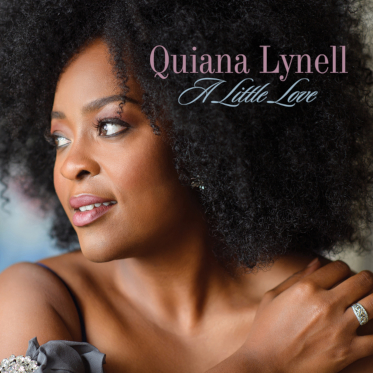 Quiana Lynell <br/>A Little Love <br/> Concorde, 2019