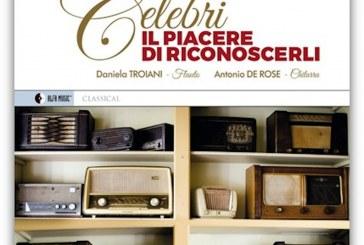 Daniela Troiani, Antonio De Rose<br/> Celebri il piacere di riconoscerli <br/> AlfaMusic, 2019