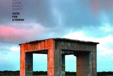Graziano Gatti Quadri Interact Quartet<br/> Suite For A Friend <br/> UR, 2019