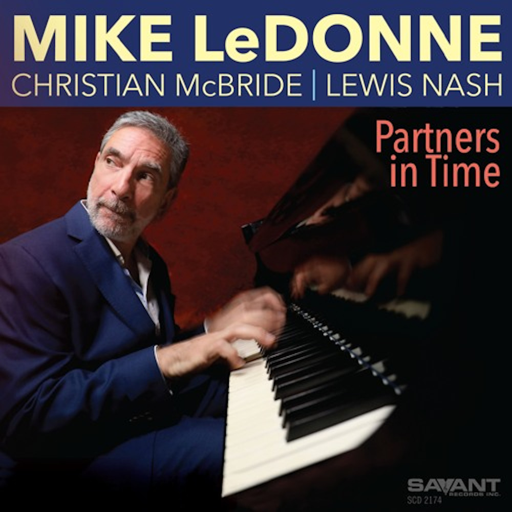 Mike LeDonne <br/>Partners In Time <br/> Savant, 2019