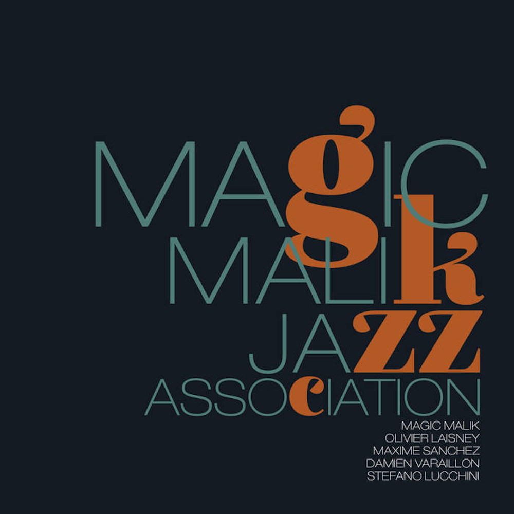 Magic Malik <br/>Jazz Association <br/>Jazz & People, 2019