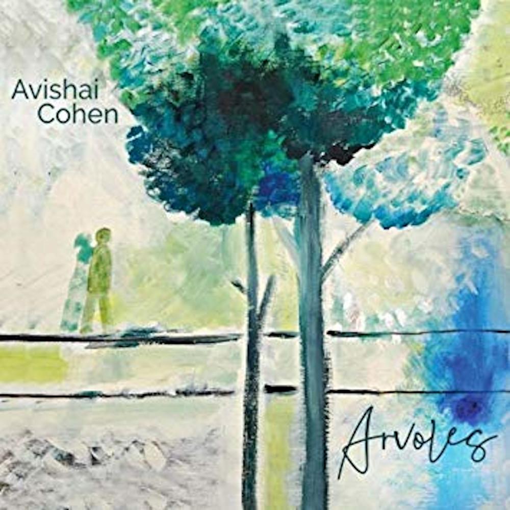 Avishai Cohen<br/>Arvoles<br/>Sunnyside, 2019