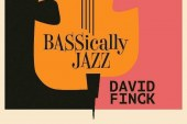 David Finck<br/> BASSically Jazz  <br/> Burton Avenue
