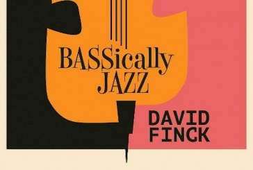 David Finck<br/> BASSically Jazz  <br/> Burton Avenue