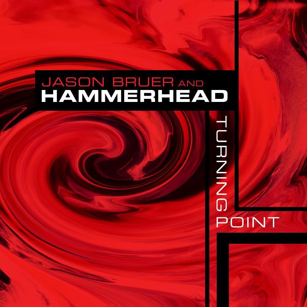 Jason Bruer & Hammerhead<br/>Turning Point<br/>Auto , 2019