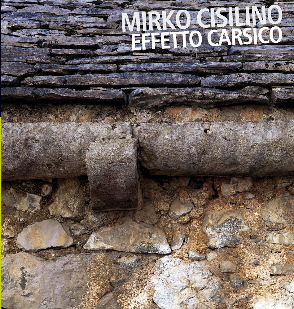 Mirko Cisilino<br/>Effetto Carsico<br/>Auand, 2019