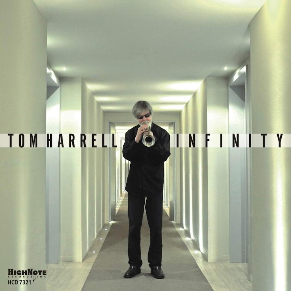 Tom Harrell<br/>Infinity<br/>HighNote, 2019