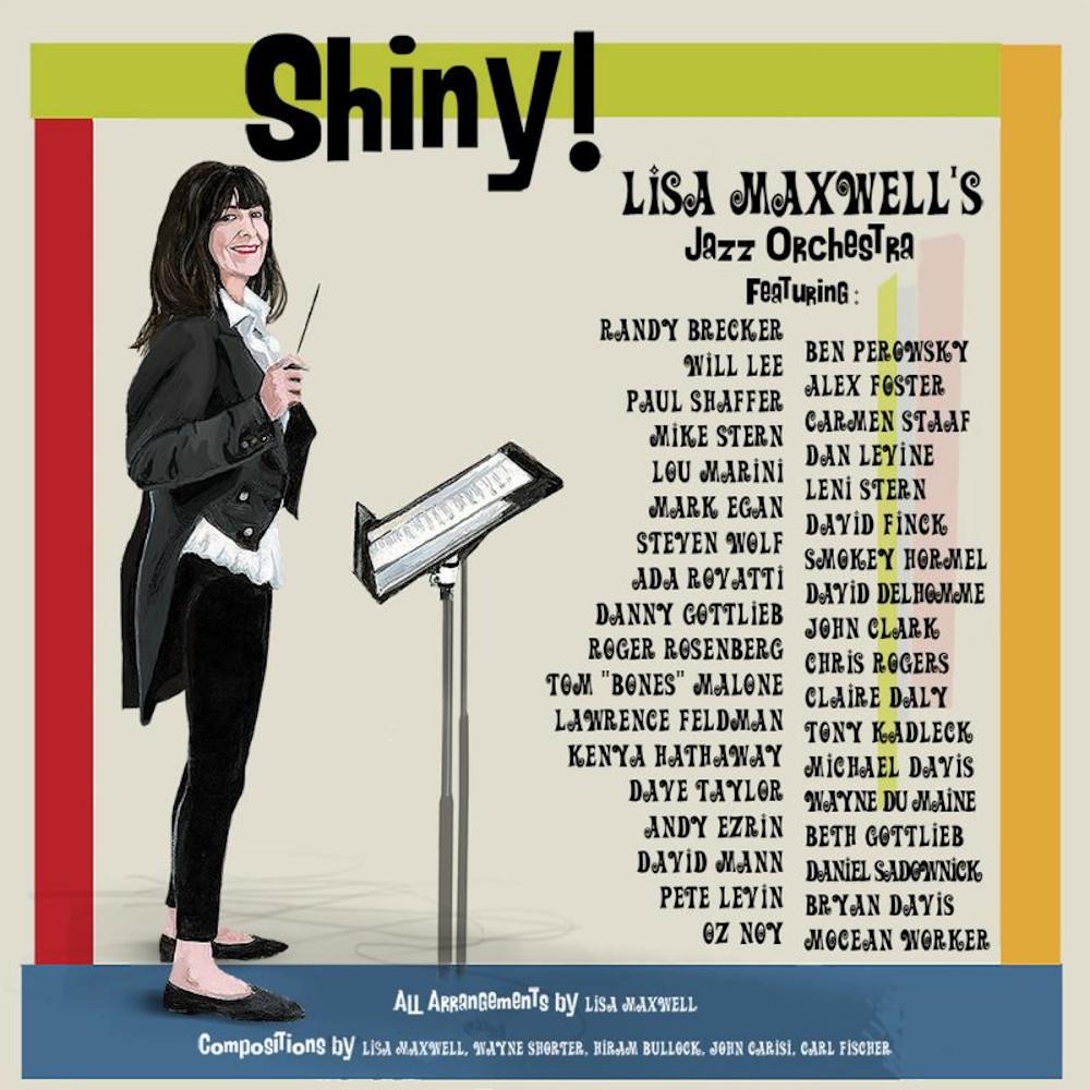 Lisa Maxwell Big Band<br/>Shiny!<br/>Uncle Marvin Music, 2019