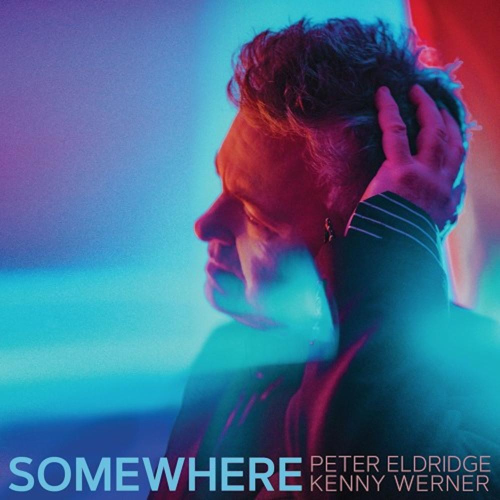 Peter Eldridge, Kenny Werner<br/>Somewhere<br/>Rosebud, 2019