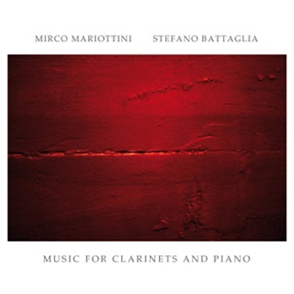 Mirco Mariottini, Stefano Battaglia <br/>Music For Clarinets and Piano<br/>Caligola, 2019