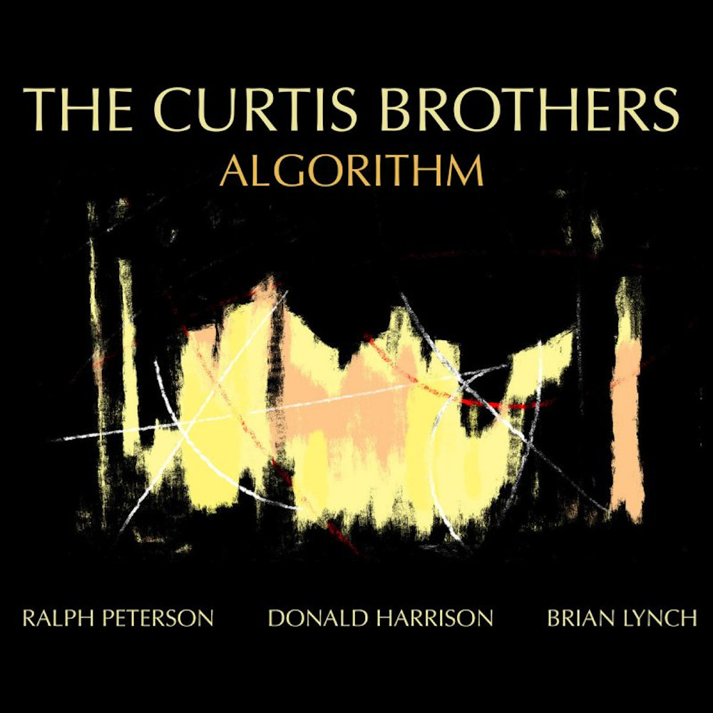 The Curtis Brothers<br/>Algorithm<br/>Truth Revolution, 2019