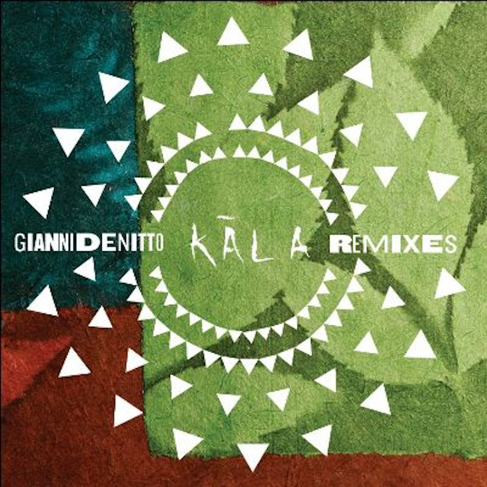 Gianni Denitto<br/>Kāla Remix<br/>Oyez!