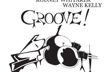 Andrew Dickeson, Rodney Whitaker, Wayne Kelly<br/>Groove !<br/>Auto, 2019