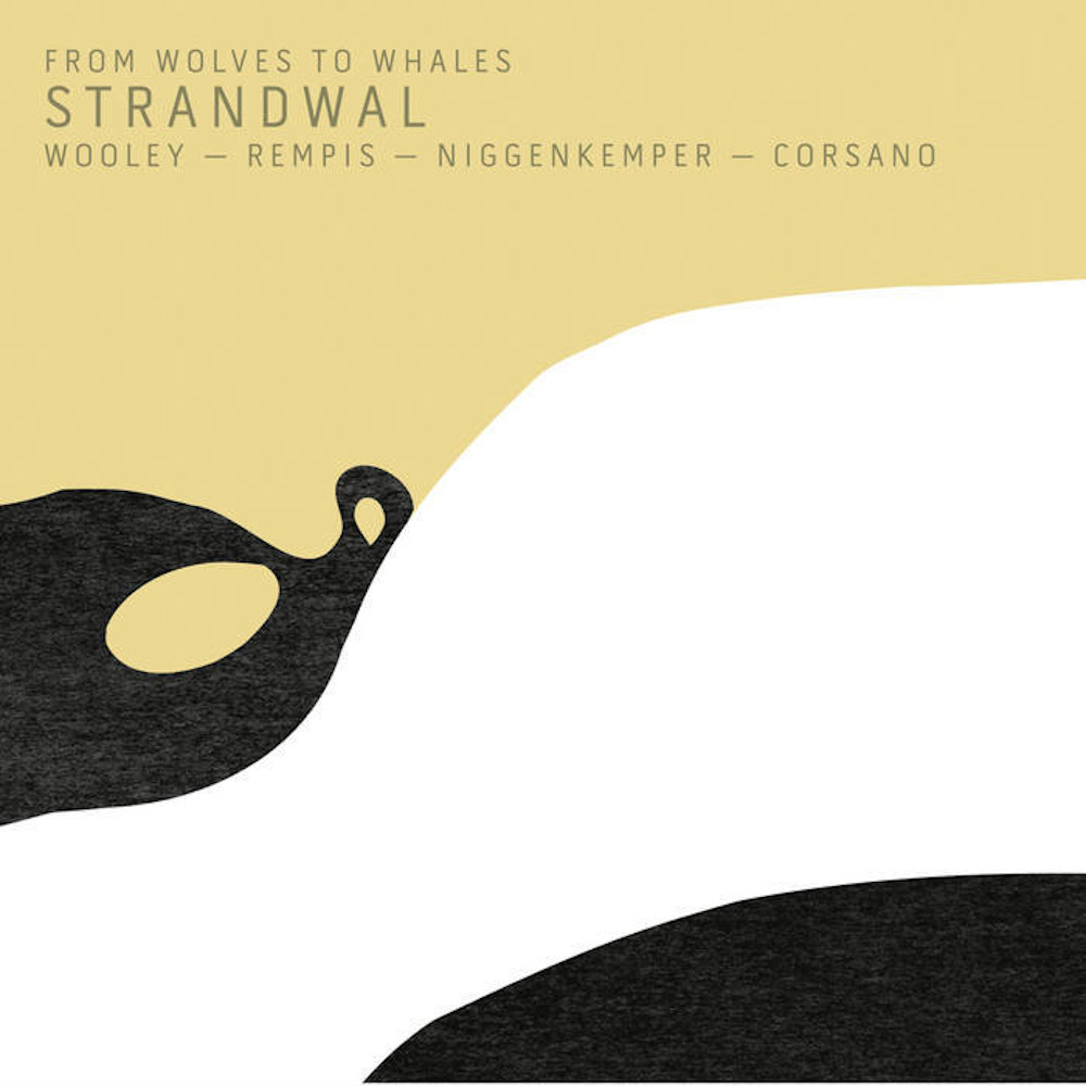 From Wolves to Whales<br/>Strandwal<br/>Aerophonic, 2019