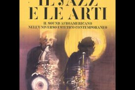 Guido Michelone<br/>Il Jazz e le arti<br/>Arcana, 2019