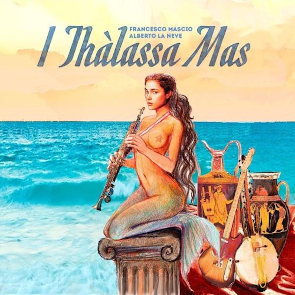 Francesco Mascio, Alberto La Neve<br/>I Thàlassa Mas <br/>Manitu, 2019