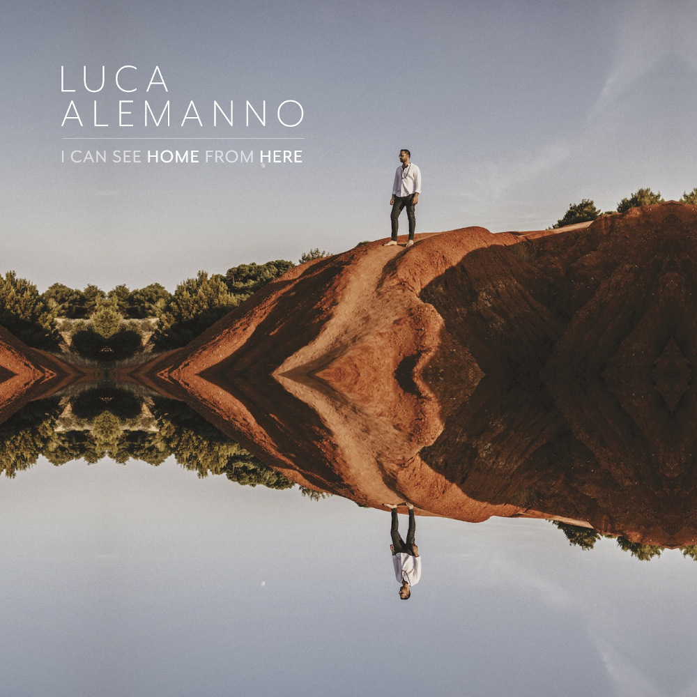 Luca Alemanno <br/>I Can See Home From Here<br/>Workin' Label, 2019