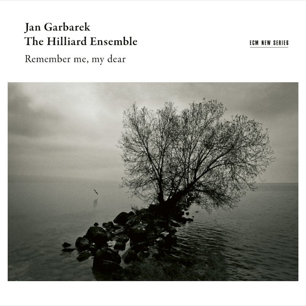 Jan Garbarek, The Hilliard Ensemble<br/>Remember me, my dear<br/>ECM, 2019