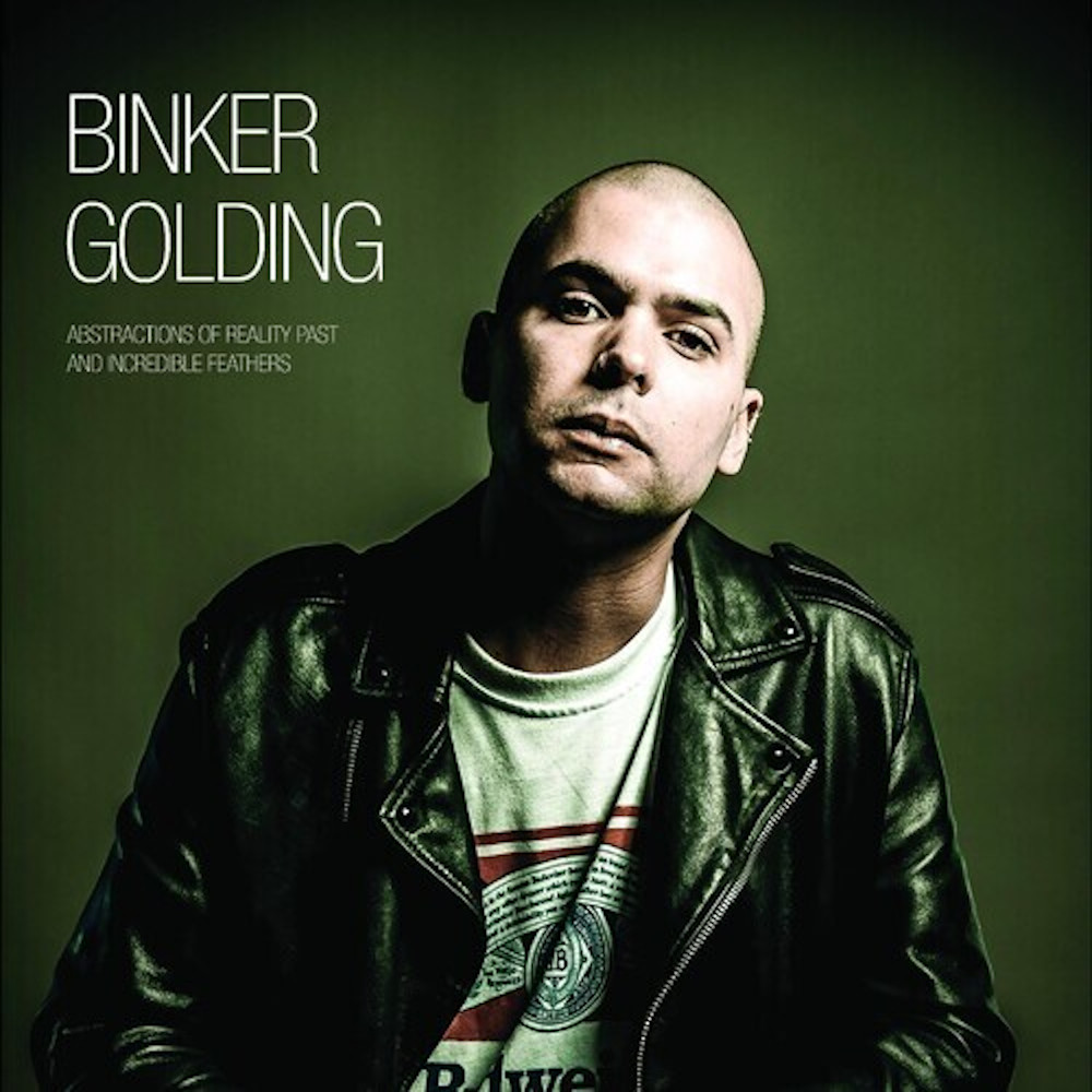 Binker Golding<br/>Abstractions Of Reality Past & Incredible Feathers<br/>Gearbox, 2019