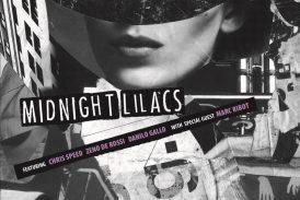 Midnight Lilacs feat. Marc Ribot<br/>Midnight Lilacs<br/>UR, 2019