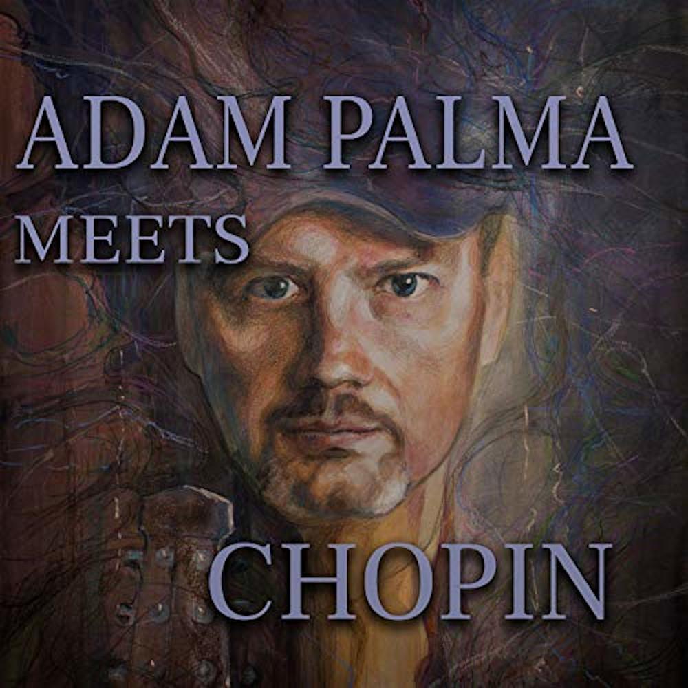 Adam Palma <br/>Meets Chopin<br/>MTJ, 2019
