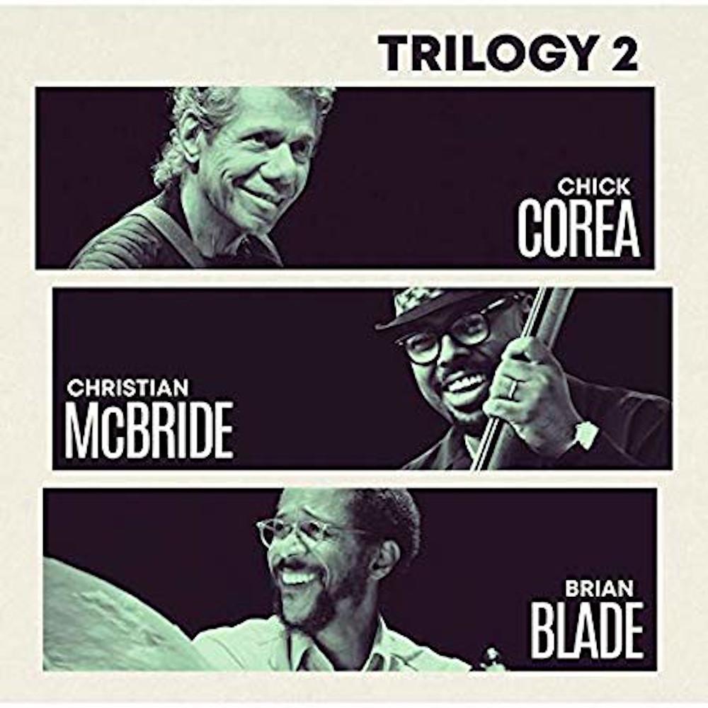 Chick Corea Trio<br/>Trilogy2<br/>Concord, 2019