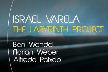 Israel Varela<br/>The Labirinth Project<br/>Jando Music/Via Veneto Jazz, 2019